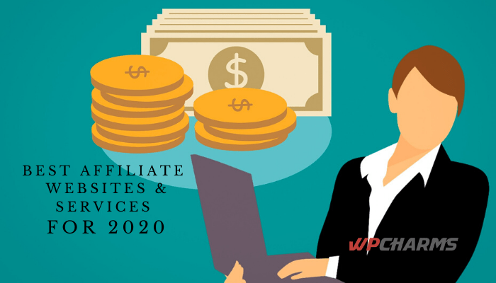 Best affiliate websites & services for 2020